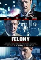 Felony-poster