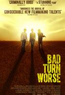 BadTurnWorse-poster