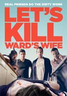 LetsKillWardsWife-poster