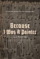 BecauseIWasAPainter-poster
