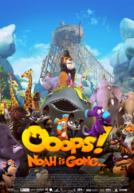 OopsNoahIsGone-poster