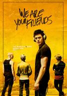 WeAreYourFriends-poster