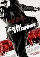 SkinTraffik-poster
