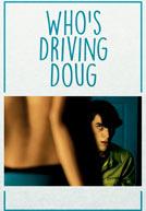 WhosDrivingDoug-poster