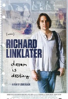RichardLinklaterDreamIsDestiny-poster