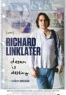 RichardLinklaterDreamIsDestiny-poster
