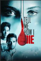 TellMeHowIDie-poster