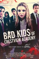 badkidsofcrestviewacademy-poster