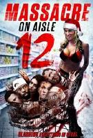 massacreonaisle12-poster