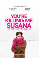 yourekillingmesusana-poster